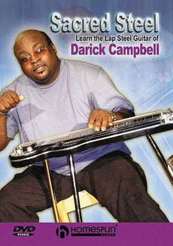 DVD - Sacred Steel - Learn the Lap Steel Guitar of Darick Campbell