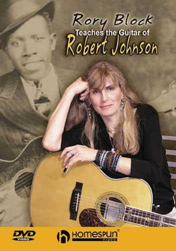 DVD - Rory Block Teaches the Guitar of Robert Johnson