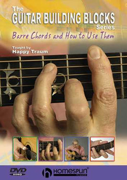 DVD - Happy Traum's Guitar Building Blocks: Vol. 1 - Barre Chords and How to Use Them