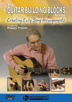 DVD - Happy Traum's Guitar Building Blocks: Vol. 4 - Creating Easy Song Arrangements