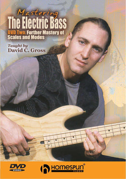 DIGITAL DOWNLOAD ONLY - Mastering the Electric Bass: Vol. 2 - Further Mastery of Scales and Modes