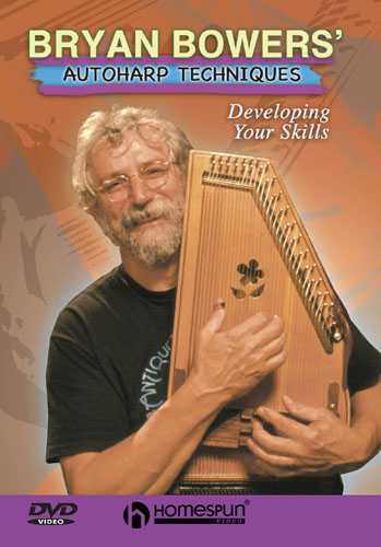DIGITAL DOWNLOAD ONLY - Bryan Bowers' Autoharp Techniques - Developing Your Skills