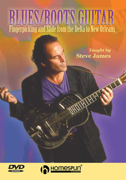 DVD - Blues/Roots Guitar - Fingerpicking and Slide From the Delta to New Orleans