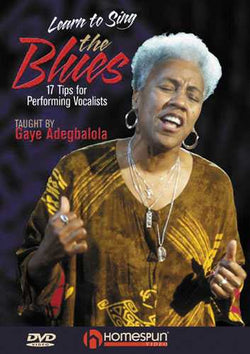 DVD - Learn to Sing the Blues - 17 Tips for Performing Vocalists