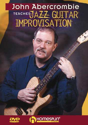 DVD - John Abercrombie Teaches Jazz Guitar Improvisation