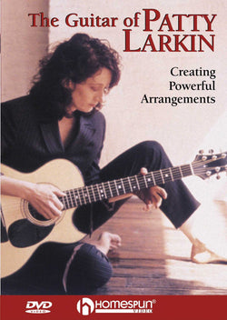 DVD-The Guitar of Patty Larkin - Creating Powerful Arrangements