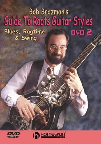 DVD - Bob Brozman's Guide to Roots Guitar Styles: Vol. 2