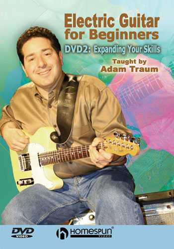 DVD - Electric Guitar for Beginners: Vol. 2 - Expanding Your Skills
