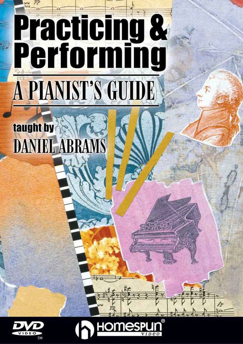 DVD - Practicing & Performing-A Pianist's Guide