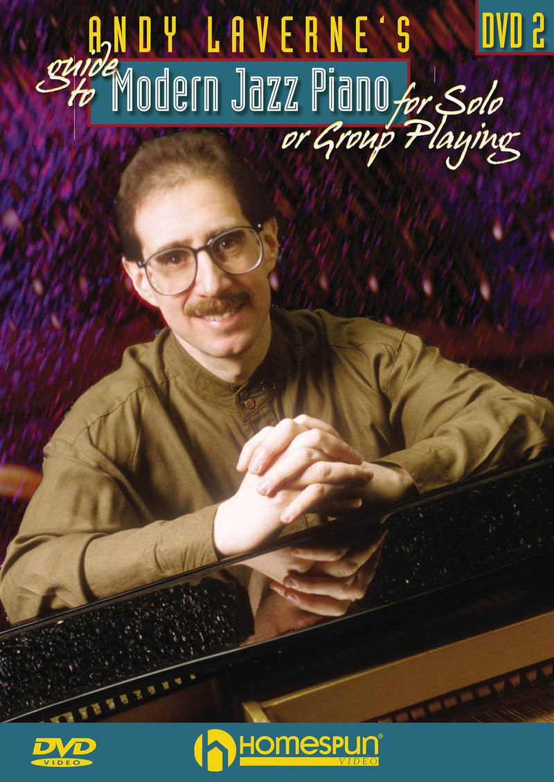 DVD - Andy Laverne's Guide to Modern Jazz Piano for Solo or Group Playing: Vol. 2