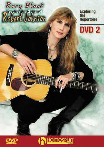 DVD - Rory Block Teaches the Guitar of Robert Johnson: Vol. 2 - Exploring the Repertoire
