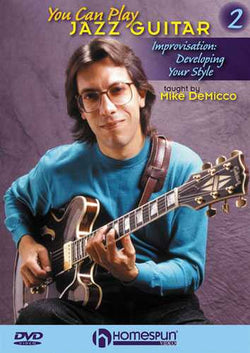 DVD - You Can Play Jazz Guitar, Vol. 2 - Improvising and Developing Your Style