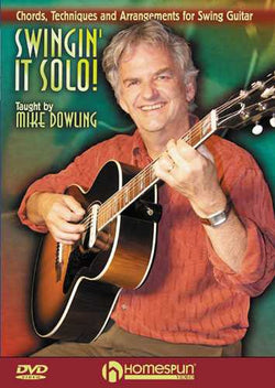 DVD - Swingin' It Solo - Chords, Techniques and Arrangements for Swing Guitar