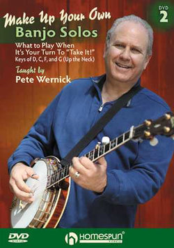 DVD - Make Up Your Own Banjo Solos 2: What to Play When It's Your Turn to Take It!