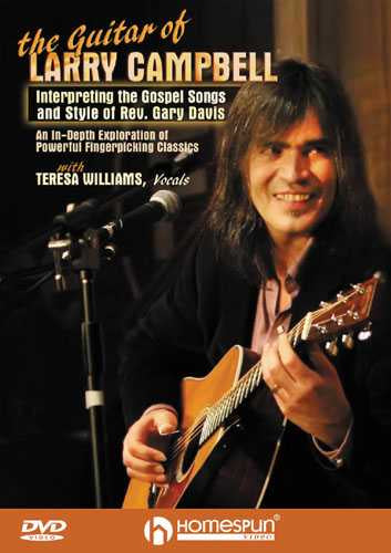 DVD-The Guitar of Larry Campbell - Interpreting the Gospel Songs and Style of Rev. Gary Davis