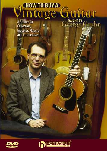 DVD - How to Buy a Vintage Guitar-A Primer for Collectors, Investors, Players and Enthusiasts
