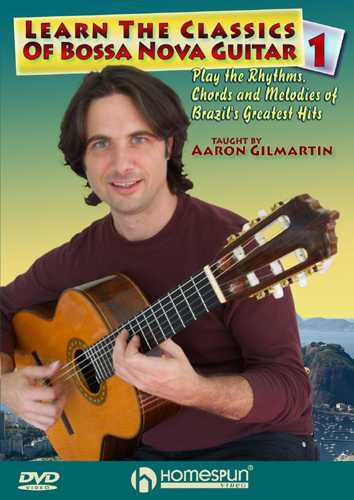 DVD - Learn the Classics of Bossa Nova Guitar -  Vol. 1