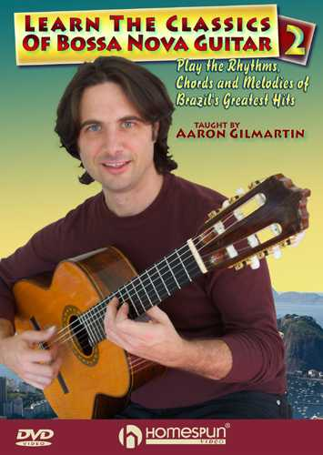 DVD - Learn the Classics of Bossa Nova Guitar - Vol. 2