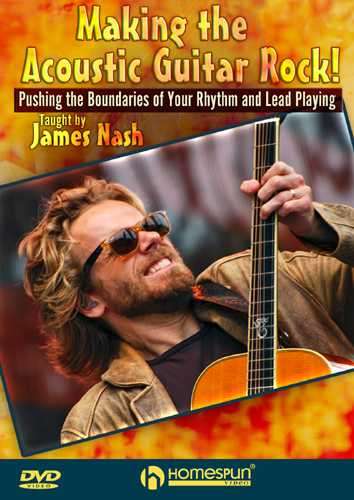 DVD - Making the Acoustic Guitar Rock! - Pushing the Boundaries of Your Rhythm and Lead Playing