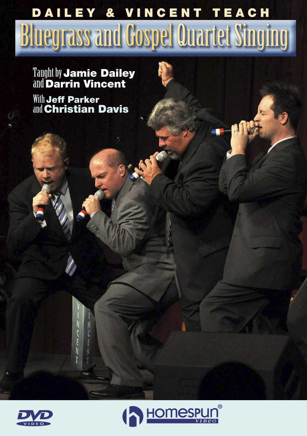 DIGITAL DOWNLOAD ONLY - Dailey & Vincent Teach Bluegrass and Gospel Quartet Singing