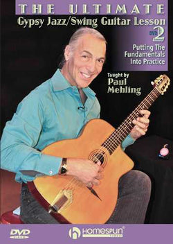DVD-The Ultimate Gypsy Jazz/Swing Guitar Lesson - Lesson 2: Putting the Fundamentals Into Practice