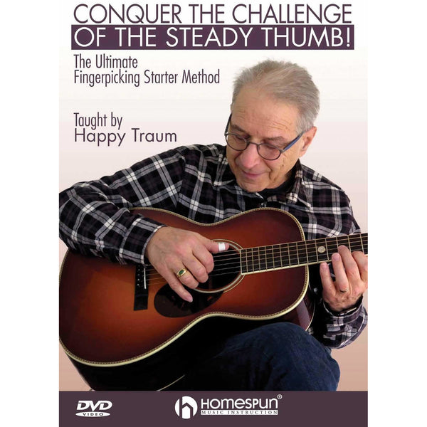 DVD - Conquer the Challenge of the Steady Thumb!-The Ultimate Fingerpicking Starter Method