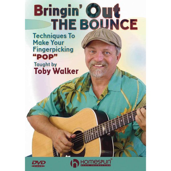 "DVD - Bringin' Out the Bounce - Techniques to Make Your Fingerpicking ""Pop"""