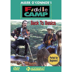 DVD - Mark O'Connor's Fiddle Camp - Back to Basics