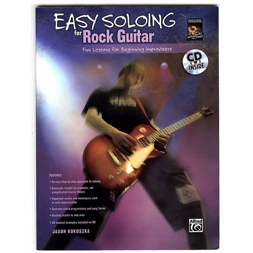 Easy Soloing for Rock Guitar: Fun Lessons for Beginning Improvisers by  Jason Kokoszka (Book/CD)