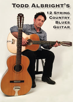 Todd Albright's Twelve String Country Blues Guitar