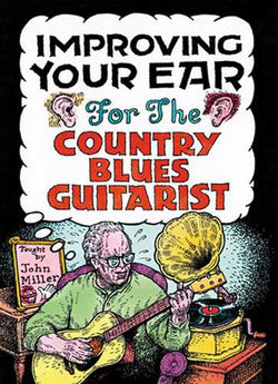 DVD - Improving Your Ear for Country Blues Guitarists