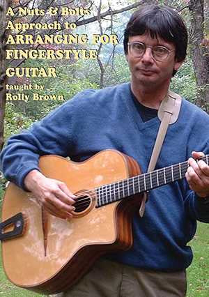 DVD-A Nuts and Bolts Approach to Arranging for Fingerstyle Guitar