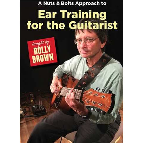 DVD-A Nuts & Bolts Approach to Ear Training for the Guitarist