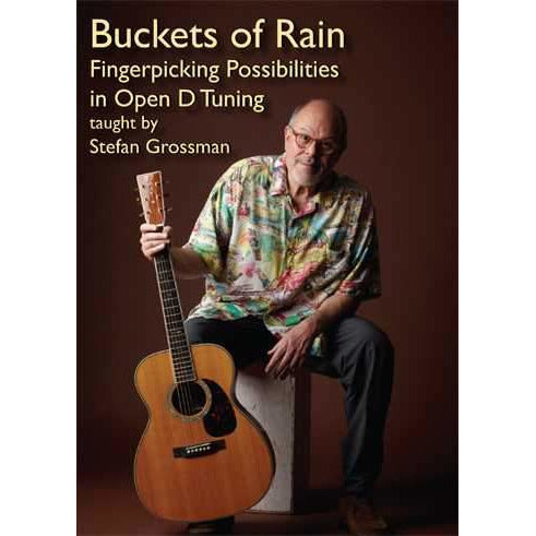 DVD - Buckets of Rain - Fingerpicking Possibilities in Open D