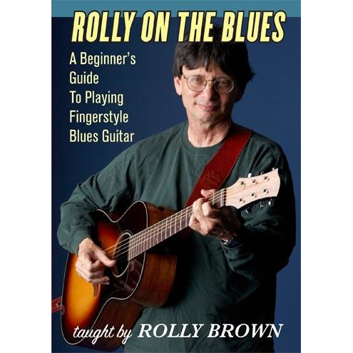 DVD - Rolly On the Blues-A Beginner's Guide to Playing Fingerstyle Blues Guitar