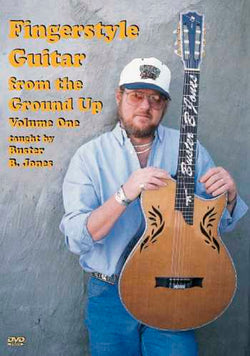 DVD - Fingerstyle Guitar From the Ground Up, Vol. 1