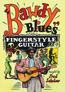 DVD - Bawdy Blues for Fingerstyle Guitar