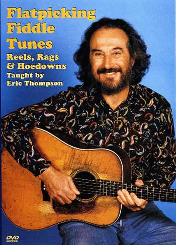 DVD - Flatpicking Fiddle Tunes, Reels, Rags & Hoedowns