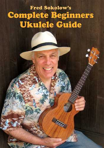 DVD - Fred Sokolow's Complete Beginners Ukulele Guide