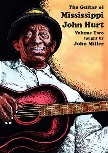 DVD - Guitar of Mississippi John Hurt, Vol. 2