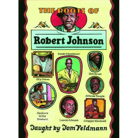 DOWNLOAD ONLY - The Roots of Robert Johnson