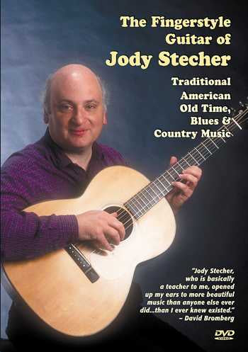 DVD-The Fingerstyle Guitar of Jody Stecher: Traditional American Old Time, Blues & Country Music