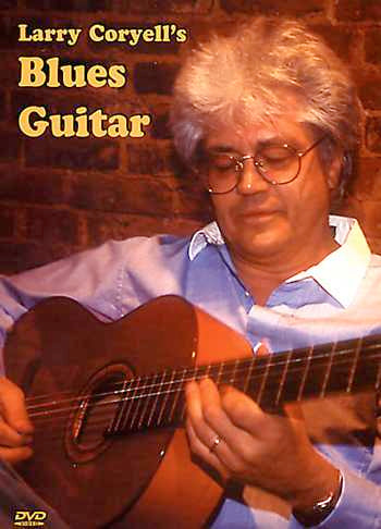 DVD - Larry Coryell's Blues Guitar