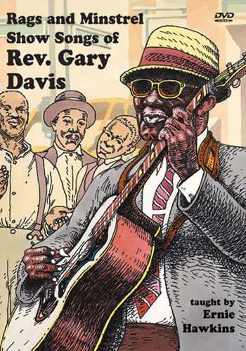 DVD - Rags and Minstrel Show Songs of Rev. Gary Davis