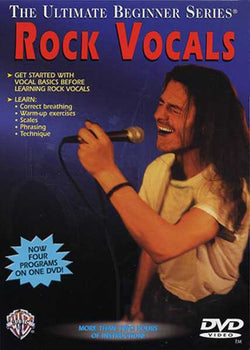 Ultimate Beginner Series: Rock Vocals, Steps One & Two