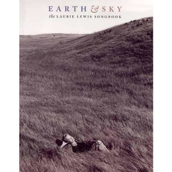 Earth and Sky: The Laurie Lewis Songbook
