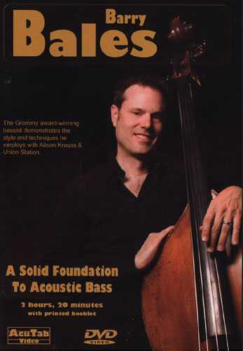 DVD - Barry Bales: A Solid Foundation to Acoustic Bass