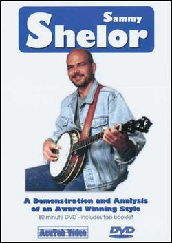 DVD - Sammy Shelor: A Demonstration and Analysis of an Award-Winning Style
