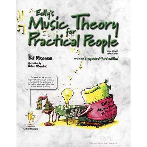 Edly's Music Theory for Practical People - 3rd Edition