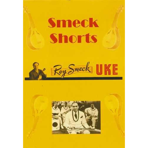 DVD - Roy Smeck: Smeck Shorts